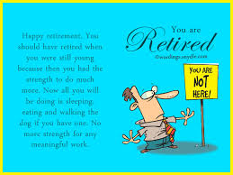 Funny Retirement Quotes Best Funny Retirement Wishes And Messages Wordings And Messages