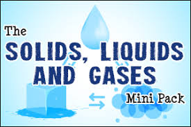 Gas Liquid Solids The Solids Liquids And Gases Mini Pack