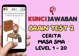 Berikut kunci jawaban brain out lengkap terbaru mulai dari level 1 hingga level 223 dengan bahasa indonesia dan cara yang mudah dimengerti. Kunci Jawaban Brain Test 2 Cerita Masa Sma Level 1 Sampai 20