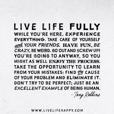enjoy life to the fullest essay urban livelihood in essays enjoy life to the fullest essay