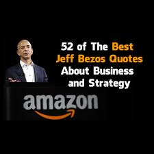 Jeff Bezos Quotes Cool 48 Of The Best Jeff Bezos Quotes About Business And Strategy