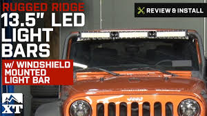 Best Led Light Bar For Jeep Wrangler Rugged Ridge 13 5 In Led Light Bars W Windshield Mounted Light Bar 07 18 Jeep Wrangler Jk