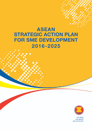 Asean Strategic Action Plan For Sme Development 2016-2025 - Asean ...