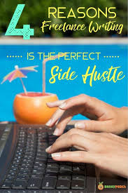 lance writing part time side hustle for full time pay lance writing is lancing the perfect side hustle