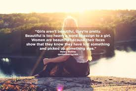 Girls Arent Beautiful Theyre Pretty Beautiful Quotesberry
