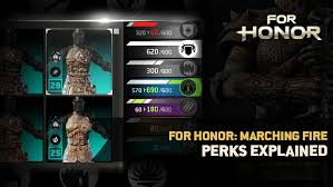 For Honor Gear Chart Season 3 For Honor Marching Fire Perks Explained Ubisoft Ca