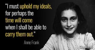 40 Anne Frank Quotes That Will Restore Your Hope New Anne Frank Quotes