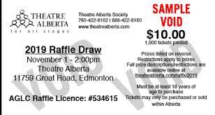 Reverse Raffle Rules Theatre Albertas 2019 Raffle Draw Theatre Albertatheatre