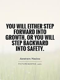 Personal Growth Quotes Beauteous You Will Either Step Forward Into Growth Or You Will Step Backward