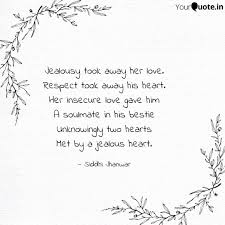 Jealousy Took Away Her Lo Quotes Writings By Siddhi Jhanwar