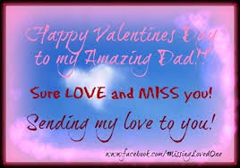 happy valentine s day dad. Delighful Day Happy Valentines Day To My Dad With Valentine S
