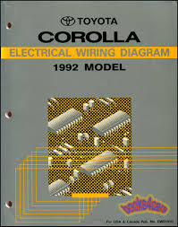 shop manual service repair corolla electrical wiring diagram real book original factory 1992 corolla electrical wiring diagram shop service repair manual by toyota 240 pages in very good condition