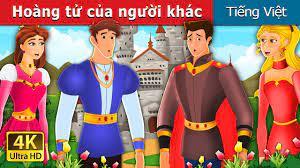 Hoàng tử của người khác | Somebody else's Prince Story | Truyện cổ tích  việt nam - YouTube