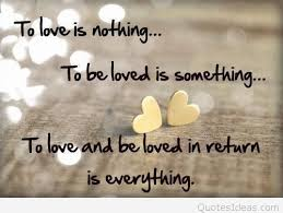 Love Quote Stunning To love is nothing inspirational love quote idea