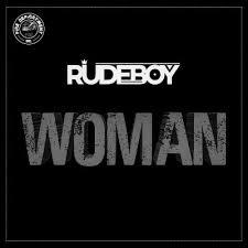 Music: Rudeboy - Woman
