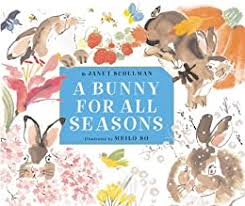 A Bunny for All Seasons - Kindle edition by Schulman, Janet, So, Meilo.  Children Kindle eBooks @ Amazon.com.