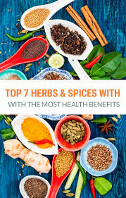 7 Herbs Spices With The Most Powerful Health Benefits