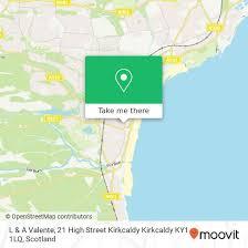 l a valente 21 high street kirkcaldy kirkcaldy ky1 1lq kirkcaldy and