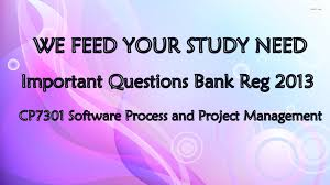 cp software process and project management important questions cp7301 software process and project management important questions bank reg 2013