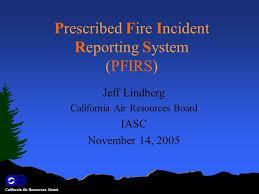 California Air Resources Board Prescribed Fire Incident Reporting