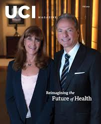 reimagining the future of health fall 2017 uci magazine by uci magazine issuu