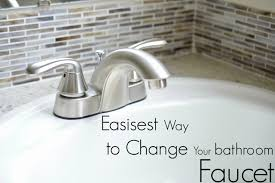 Diy Bathroom Faucet Bathroom Faucet Easiest Way To Change Your Bathroom Faucet During