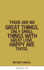 Great small quotes Great Small Quotes Adorable Mother Theresa Picture Quote There Are 93
