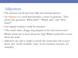 essay revisions grammar adjectives quickwrite tell me  6 adjectives