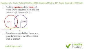 equation of a circle as level maths igcse additional maths 11th grade geometry cxc math