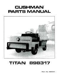 parts manuals vintage golf cart parts inc 1967 Minute Miser Cushman Wiring Diagram pu33 170 parts manual, '79 '83 titan Cushman Minute Miser Repair Manual