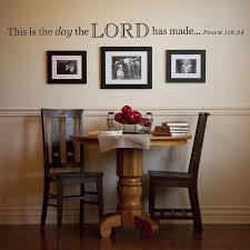 diy dining room wall art. Diy Dining Room Wall Decor Lovely This Is The Day Vinyl Art I