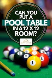 a pool table in a 12 x 12 room