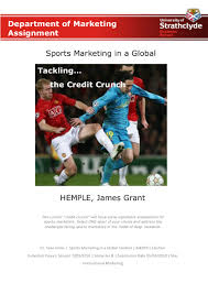 global recession essay essay about global recession research paper  sports marketing in the credit crunch