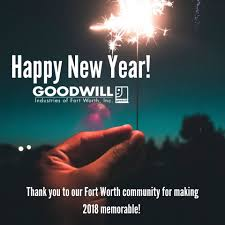 Happy New Year To Everyone 2019 Will Be Goodwill Industries Of