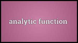 analytic function meaning analytic function meaning