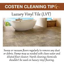 costen cleaning tip lvt sweep or vacuum floors regularly to remove any dust or debris damp mop as needed with clean water and diluted floor cleaner