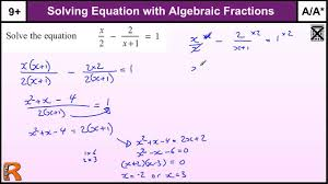 equation with algebraic fractions gcse maths higher revision exam paper practice help