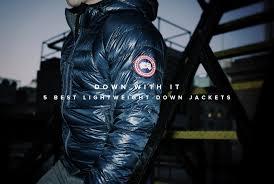 best lightweight down jackets gear patrol full