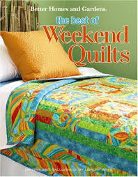 BETTER HOMES AND GARDENS THE BEST OF WEEKEND QUILTS - Quilt Pattern & Home > Quilting > BETTER HOMES AND GARDENS THE BEST OF WEEKEND QUILTS -  Quilt Pattern Adamdwight.com