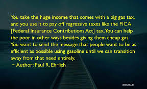 Tax Quotes Awesome Top 48 Regressive Tax Quotes Sayings