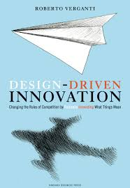 Roberto Verganti Design Driven Innovation Pdf Books Roberto Verganti