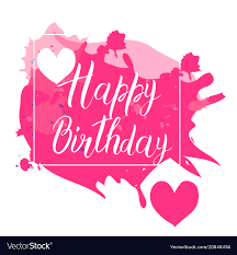 Happy Birthday Calligraphy Letters On Pink Spot