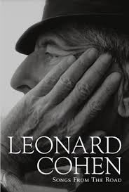 Songs For The Road Leonard Cohen Songs From The Road Dvd
