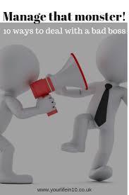 Dealing With A Bad Boss Dealing With A Bad Boss Management Work Problems