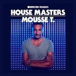 Defected Presents House Masters: Mousse T