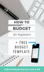 How To Make A Monthly Budget How To Make A Monthly Budget Step By Step Free Budget Template