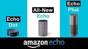 Amazon Echo Dot Vs Echo 2 Vs Echo Plus Best Smart Speaker