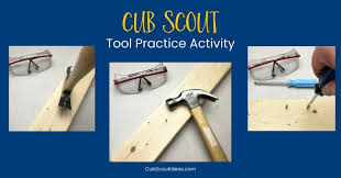 Guide To Safe Scouting Chart Fun Activity To Teach Cub Scouts How To Use Hand Tools Cub