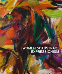 reader s diary women of abstract expressionism i won t be getting to denver to see the exhibition women of abstract expressionism curated by gwen f chanzit and chances are i won t be getting to