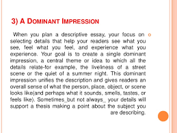 descriptive essay writing 6 3 a dominant impression
